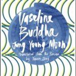 [PDF] [EPUB] Vaseline Buddha Download