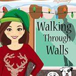 [PDF] [EPUB] Walking Through Walls (A Parlor Trick Mystery Book 3) Download
