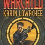 [PDF] [EPUB] Warchild (Warchild, #1) Download