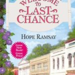 [PDF] [EPUB] Welcome to Last Chance (Last Chance, #1) Download