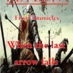 [PDF] [EPUB] When the Last Arrow Falls (The Chronicles of Revelyn #1) Download