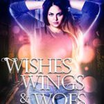 [PDF] [EPUB] Wishes, Wings, and Woes (Gods and Demons #2) Download