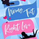 [PDF] [EPUB] Wrong Text, Right Love (Against All Odds #1) Download