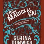 [PDF] [EPUB] Your Magickal Cat: Feline Magick, Lore, and Worship Download