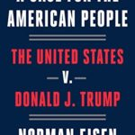 [PDF] [EPUB] A Case for the American People: The United States v. Donald J. Trump Download