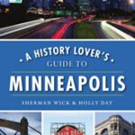[PDF] [EPUB] A History Lover's Guide to Minneapolis Download