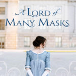 [PDF] [EPUB] A Lord of Many Masks (Wycliffe Family, #2) Download
