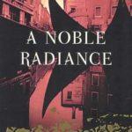 [PDF] [EPUB] A Noble Radiance (Commissario Brunetti, #7) Download