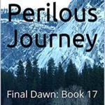 [PDF] [EPUB] A Perilous Journey: Final Dawn: Book 17 Download