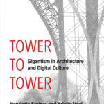 [PDF] [EPUB] A Tower to Tower: Gigantism in Architecture and Digital Culture Download