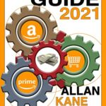 [PDF] [EPUB] AMAZON FBA GUIDE 2021: Make money online now with mastery, use this beginners' guide to build your eCommerce business, easily, step by step with the amazon FBA model, and generate passive income! Download