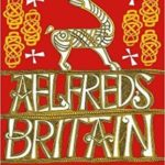 [PDF] [EPUB] Aelfred's Britain: War and Peace in the Viking Age Download