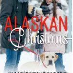 [PDF] [EPUB] Alaskan Christmas (Holiday Romances, #2) Download