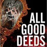 [PDF] [EPUB] All Good Deeds (Lucy Kendall, #1) Download