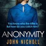 [PDF] [EPUB] Anonymity: A Chilling Psychological Thriller (DI Gravel Books Book 4) Download