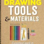 [PDF] [EPUB] Artist Toolbox: Drawing Tools and Materials: A practical guide to graphite, charcoal, colored pencil, and more Download