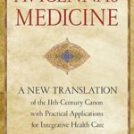 [PDF] [EPUB] Avicenna's Medicine: A New Translation of the 11th-Century Canon with Practical Applications for Integrative Health Care Download