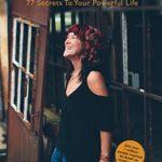 [PDF] [EPUB] #BEMORE: 77 Secrets To Your Powerful Life Download
