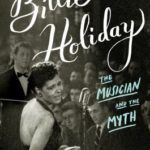 [PDF] [EPUB] Billie Holiday: The Musician and the Myth Download