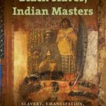 [PDF] [EPUB] Black Slaves, Indian Masters: Slavery, Emancipation, and Citizenship in the Native American South Download