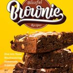 [PDF] [EPUB] Blissful Brownie Recipes: Dive into These Mouthwatering Homemade Brownies! Download