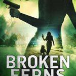 [PDF] [EPUB] Broken Ferns (Lei Crime, #4) Download