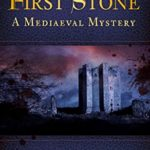 [PDF] [EPUB] Cast the First Stone: A Mediaeval Mystery (Book 6) Download