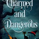 [PDF] [EPUB] Charmed and Dangerous: A Paranormal Cozy Mystery Sampler Download