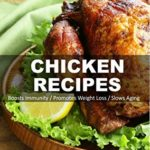 [PDF] [EPUB] Chicken Recipes: Over 55+ Low Carb Chicken Recipes, Dump Dinners Recipes, Quick and Easy Cooking Recipes, Antioxidants and Phytochemicals, Soups Stews and Chilis, Slow Cooker Recipes Download