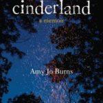 [PDF] [EPUB] Cinderland: A Memoir Download