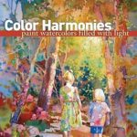 [PDF] [EPUB] Color Harmonies: Paint Watercolors Filled with Light Download