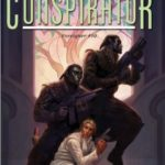 [PDF] [EPUB] Conspirator (Foreigner, #10) Download