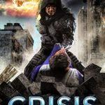 [PDF] [EPUB] Crisis: The Omega Superhero Book Five (Omega Superhero Series 5) Download