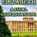 [PDF] [EPUB] DARCY AND ELIZABETH – A FINAL UNDERSTANDING Download