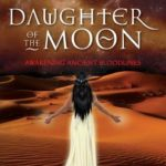 [PDF] [EPUB] Daughter of the Moon: Awakening Ancient Bloodlines Download