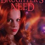 [PDF] [EPUB] Daughter's Need (The Fixers of KarmaCorp, #6) Download