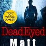 [PDF] [EPUB] Dead Eyed (DCI Michael Lambert, #1) Download
