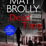 [PDF] [EPUB] Dead Time (DCI Michael Lambert #4) Download