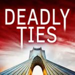 [PDF] [EPUB] Deadly Ties: A Political Thriller Download