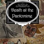 [PDF] [EPUB] Death at the Pantomime: A Clara Fitzgerald Mystery (The Clara Fitzgerald Mysteries Book 17) Download