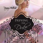 [PDF] [EPUB] Defying the Duke (Regency Blackmail Book 2) Download