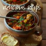 [PDF] [EPUB] Delicious Soups: Fresh and hearty soups for every occasion Download