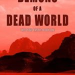 [PDF] [EPUB] Demons of a Dead World (This New Earth Book 1) Download