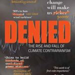 [PDF] [EPUB] Denied: The rise and fall of climate contrarianism Download