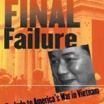 [PDF] [EPUB] Diem's Final Failure: Prelude to America's War in Vietnam Download