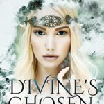 [PDF] [EPUB] Divine's Chosen: Book 1 of the Ascendancy Chronicles Download