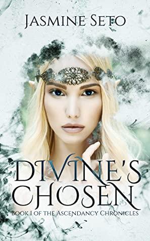 [PDF] [EPUB] Divine's Chosen: Book 1 of the Ascendancy Chronicles Download by Jasmine Seto