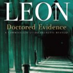 [PDF] [EPUB] Doctored Evidence: A Commissario Guido Brunetti Mystery Download