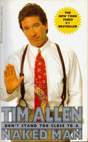 [PDF] [EPUB] Don't Stand Too Close to a Naked Man Download by Tim Allen
