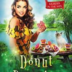 [PDF] [EPUB] Donut Disaster (MURDER IN THE MIX Book 12) Download